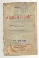 """Théâtre Wallon - Livret De La Pièce """" Li Rôse D'Ardjint """" De Georges Ista  De 1906 (id) - Livres, BD, Revues"""