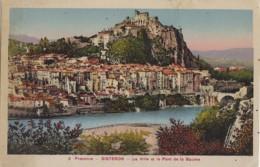 Sisteron 04 - Ville Et Pont De La Baume - Editions Mollaret - Sisteron
