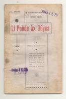 """Théâtre Wallon - Livret De La Pièce """" Li Poûde âx Oûyes  """" De Jos André  En 1911 (id) - Livres, BD, Revues"""