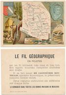 CHROMO - Département De La HAUTE MARNE - Publicité Le Fil Géographique - Andere