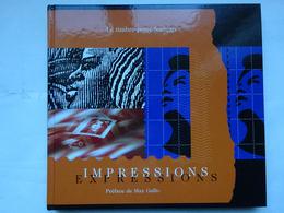 Livre Le Timbre Français Impressions Expressions édition 2003 AVEC Planche Héliogravure Kandinsky - Autres Livres