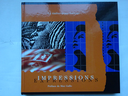 Livre Le Timbre Français Impressions Expressions édition 2003 AVEC Planche Héliogravure Kandinsky - Sellos