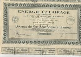 ENERGIE ECLAIRAGE -NANCY - DIXIEME DE PART BENEFICIAIRE - ANNEE 1925 - Electricité & Gaz