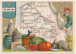 CHROMO - Département Du PAS DE CALAIS - Publicité Le Fil Géographique - Andere