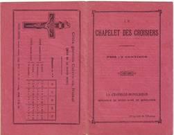 30)librettino Religioso Le Chapelet Des Croisiers - Religion