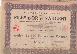 MANUFACTURE LYONNAISE DE FILES D'OR ET D'ARGENT - ACTION DE 100 FRS - ANNEE 1936 - Textile