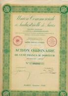 UNION COMMERCIALE ET INDUSTRIELLE DE PARIS  - ACTION DE 100 FRS - ANNEE 1928 - Industrie