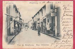 CPA VIETNAM Vue De HAIPHONG Rue Chinoise Dos Ligné  1902 Tampon Cochinchine - Viêt-Nam