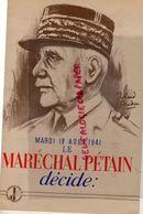 GUERRE 1939-1945-WW 2- PROPAGANDE MARECHAL PETAIN DECIDE-MARDI 12 AOUT 1941- ILLUSTRATEUR ROLAND COUDON- WALLON VICHY - 1939-45