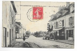 VIlleneuve Le Comte - Rue De Tournan - Frankrijk