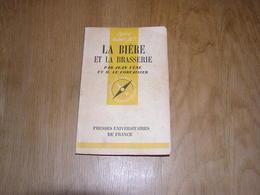 LA BIERE ET LA BRASSERIE Collection Que Sais Je ? Bières Brasseries Brassage Fermentation Maltage Malt Fabrication - Scienza