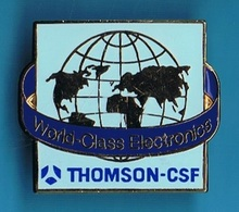 PIN'S //   ** THOMSON-CSF / WORLD-CLASS ELECTRONICS ** - Space