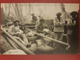 Douarnenez.industrie Sardiniere En Bretagne.la Vie à Bord Des Sardiniers.édition ND 207 - Douarnenez