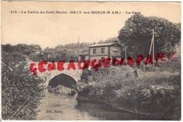 77 - ORLY SUR MORIN - LA VALLEE DU PETIT MORIN - LA GARE - Francia