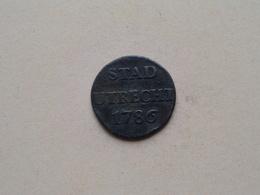 1786 STAD UTRECHT - DUIT ( KM 91 ) Uncleaned ! - [ 1] …-1795 : Période Ancienne