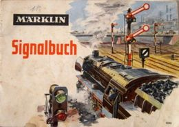 MÄRKLIN Signalbuch 0340 Signale 1965 Spurweite H0 True Vintage Sammlerstück - HO Scale