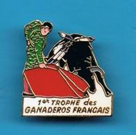 PIN'S //  ** 1er TROPHÉE / DES GANADÉROS FRANÇAIS ** - Bullfight - Corrida