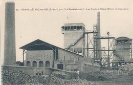 """62) HENIN-LIETARD En 1923 : """"La Renaissance"""" - Les Fours à Coke (mines De Dourges) - Henin-Beaumont"""