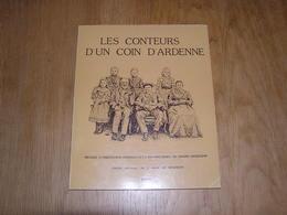 LES CONTEURS D' UN COIN D' ARDENNE Régionalisme Nassogne Recueil D'Anecdotes Contes Légendes Lesterny Charneux Forrières - Belgio