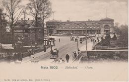 57 - METZ - LA GARE EN 1902 - Metz