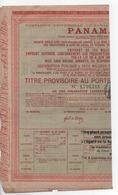 Cpa.Vieux Papiers.Compagnie Universelle Du Canal De Panama Titre Provisoire Au Porteur 1888 - Actions & Titres