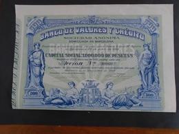 ESPAGNE - BARCELONE - BANCO DE VALORES - ACTION 500 PESETAS - BARCELONE 1922 - BELLE ILLUSTRATION - Shareholdings