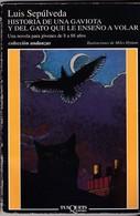 """""""Historia De Una Gaviota Y Del Gato Que Le Encemo A Volar """"- Luis Sepùlvera - - Livres, BD, Revues"""
