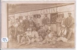 CARTE-PHOTO- BELLE ASSEMBLEE DEVANT LA BUVETTE- CANTINE LESUEUR- PUB APERITIF HALATTE- RARE - Ansichtskarten
