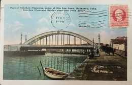 O) 1917 CIRCA-CUBA-CARIBBEAN, SPANISH ANTILLES- SANCHEZ FIGUERAS  BRIDGE -SAN JUAN RIVER, MAXIMO GOMEZ 2c. POSTAL CARD X - Postcards