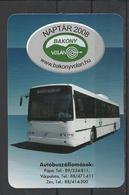 Hungary, Volvo Coach, Bakony Volan Ad, 2009. - Small : 2001-...