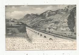 Cp , Chemin De Fer , Ligne De GRENOBLE à GAP , Viaduc De VIF , Dos Simple, Voyagée, 38 , Isére - Ouvrages D'Art