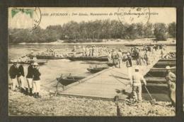 CP-AVIGNON - 7éme Génie, Manoeuvres De Pont, Ouverture De Portière - Avignon