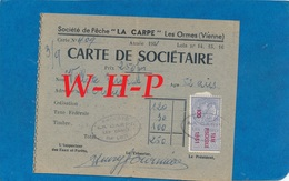Carte De Sociétaire De Pêche - Société De Pêche LA CARPE  - LES ORMES (Vienne)  - 1951 - Timbre Taxe Piscicole - Cartes