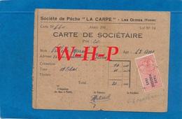 Carte De Sociétaire De Pêche - Société De Pêche LA CARPE  - LES ORMES (Vienne)  - 1943 - Timbre Taxe Piscicole - Cartes