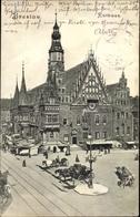 Cp Wrocław Breslau Schlesien, Rathaus Mit Geschäftshäuser, Marktstände, Kutschen - Schlesien