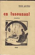 En Tusounant, Countes,  De Louis Gardes. Texte En Occitan. - Midi-Pyrénées