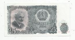 Billet , BULGARIE , 25 LEVA , 2 Scans - Bulgarie