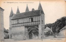 ¤¤  -   LONGPONT    -   Porte Fortifiée De L'Abbaye    -  ¤¤ - Autres Communes