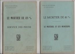 Fascicule Mortier De 81 - Francia