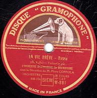 78 Trs - 30 Cm - état TB - LA VIE BREVE - L'AMOUR SORCIER - ORCHESTRE SYMPHONIQUE DU GRAMOPHONE - 78 T - Disques Pour Gramophone