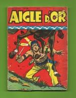 Aigle D'Or N° 24 - Société Française De Presse Illustrée - DL : Janvier 1958 - BE - Petit Format
