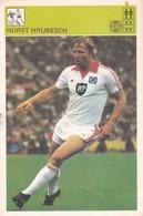 HORST HRUBESCH CARD-SVIJET SPORTA (20) - Soccer