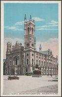 Masonic Temple, Philadelphia, Pennsylvania, C.1920 - Silbro Postcard - Philadelphia