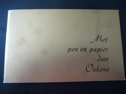 Oekene : Met Pen En Papier Door Oekene  Door Robert Houthaeve - Histoire