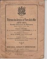 Carnet Société Nationale De Retraites Vétérans Armées De Terre Mer Guerre 1870/1871 (RODE HONORE) 1610J - Documents