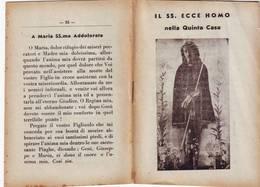 49)libretto Religioso Il SS. Ecce  Homo Nella Quinta Casa - Religion