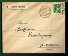LETTRE DE LA SUISSE DU 11-11-1911 - CHAUX DE FONDS - Suisse