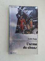 SF002 : LIVRE FORMAT POCHE / ALBIN MICHEL SF N°42 / COLIN KAPP Et D'épée  / L'ARME DU CHAOS - Albin Michel