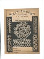 DENTELLES Collection Gompel Frères  Protège-cahier Couverture 220 X 175  Bon état 3 Scans - Protège-cahiers