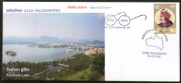 India 2018 Tourism Place Pichhola Lake Udaipur Haldighatipex Special Cover # 18510 - Other